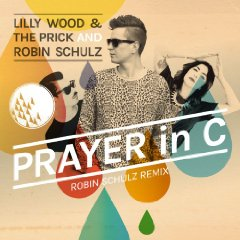 Lilly Wood and The Prick and Robin Schulz - Prayer in C